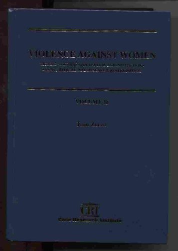 VIOLENCE AGAINST WOMEN: VICTIMS, ABUSERS, PREVENTION AND: Zorza, Joan, ed
