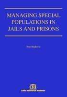 9781887554510: Managing Special Populations in Jails and Prisons