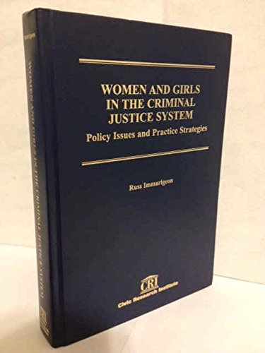 9781887554527: Women and Girls in the Criminal Justice System: Policy Issues and Practice Strategies