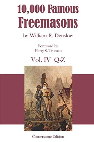 9781887560061: 10,000 Famous Freemasons: Vol. IV: Volume 4