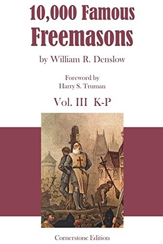 9781887560429: 10,000 Famous Freemasons: Vol. III: Volume 3