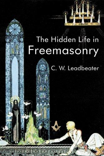 9781887560658: The Hidden Life In Freemasonry