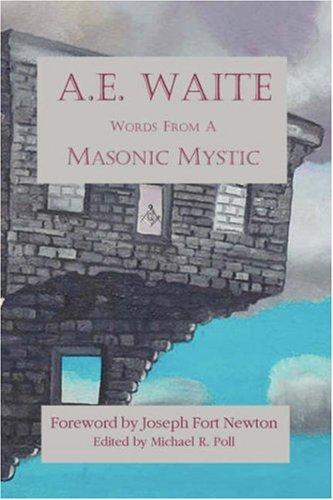 9781887560733: A.E. Waite - Words From a Masonic Mystic
