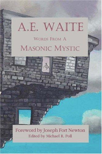 9781887560733: A.E. Waite - Words From a Masonic Mystic