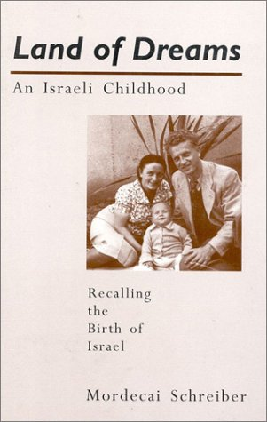 9781887563390: Land of Dreams: An Israeli Childhood (Shengold Books)
