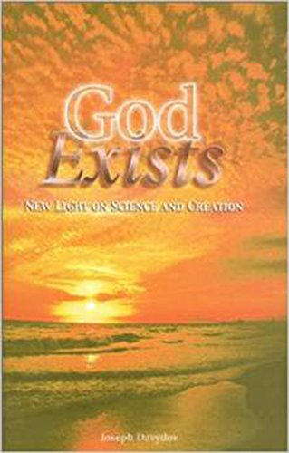God Exists: New Light on Science and Creation: Davydov, Joseph