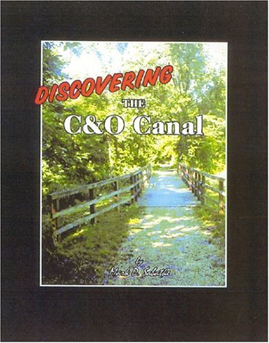 9781887563673: Discovering The C&O Canal