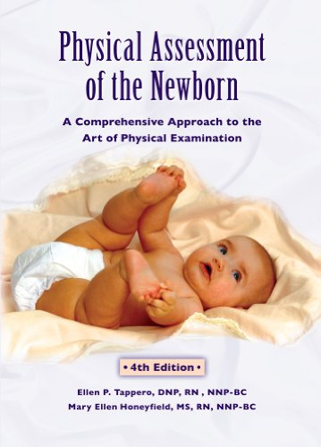 9781887571173: Physical Assessment of the Newborn: A Comprehensive Approach to the Art of Physical Examination
