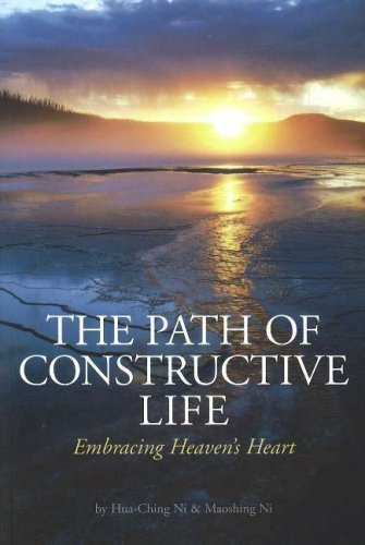 9781887575218: The Path of Constructive Life: Embracing Heaven's Heart