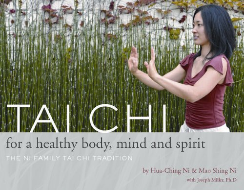 9781887575317: Tai Chi for a Healthy Body, Mind and Spirit: The Ni Family Tai Chi Tradition
