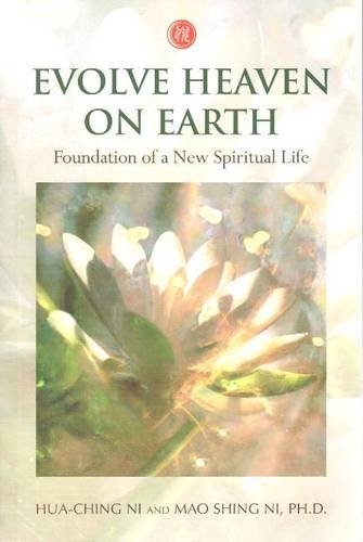 9781887575324: Evolve Heaven on Earth: Foundation of a New Spiritual Life