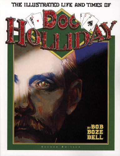 9781887576000: The Illustrated Life and Times of Doc Holliday