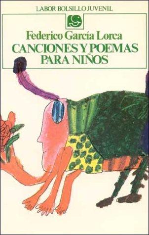 Canciones y poemas para ni?os (Spanish Edition): Garcia-Lorca,Federico