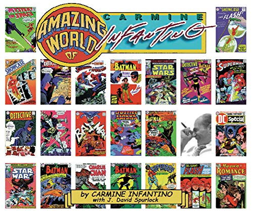 THE AMAZING WORLD OF CARMINE INFANTINO, AN AUTOBIOGRAPHY