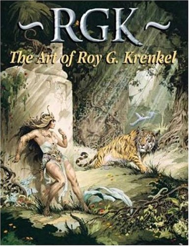 RGK The Art of Roy G Krenkel PB (1887591524) by Al WIlliamson; Frank Frazetta; J. David Spurlock