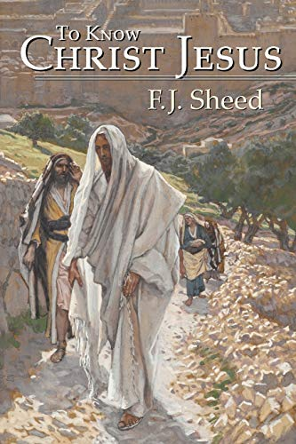 9781887593052: To Know Christ Jesus