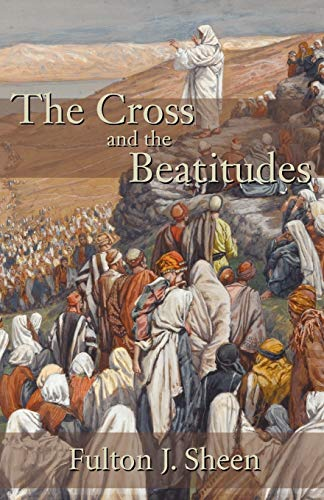 9781887593076: The Cross and the Beatitudes