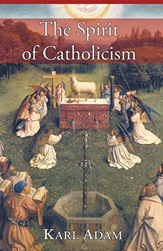 9781887593410: The Spirit of Catholicism