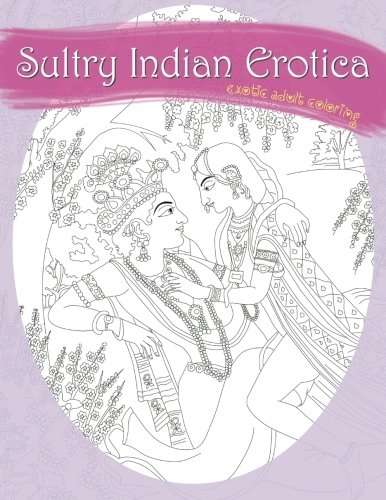 9781887593601: Sultry Indian Erotica: Exotic Adult Coloring