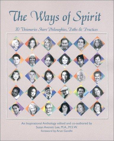 The Ways of Spirit: Lee, Susan Averett