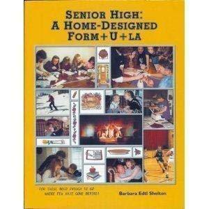 9781887639095: Senior High: A Home-Designed Form+U+La