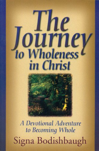 9781887650397: The Journey to Wholeness in Christ: A Devotional Adventure to Becoming Whole