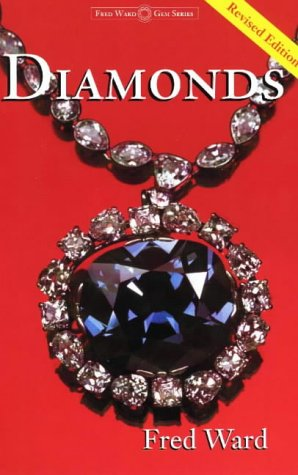 9781887651028: Diamonds (Fred Ward Gem Book Series)