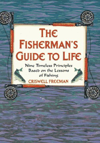 The Fisherman's Guide to Life -