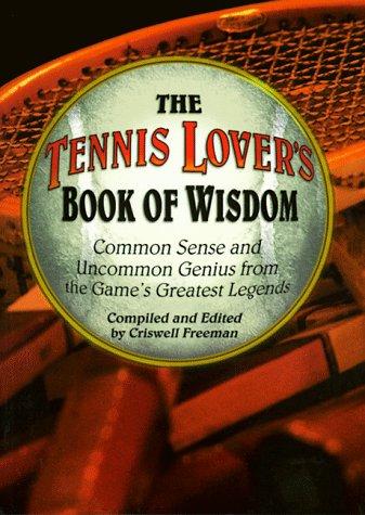 9781887655361: Tennis Lover's Book of Wisdom