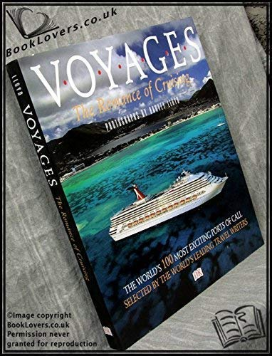 9781887656214: Voyages - The Romance of Cruising