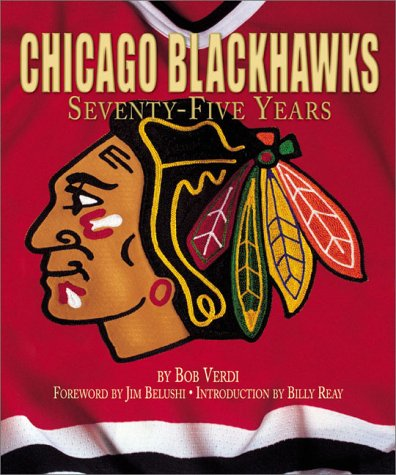 9781887656320: Chicago Blackhawks: Seventy-Five Years