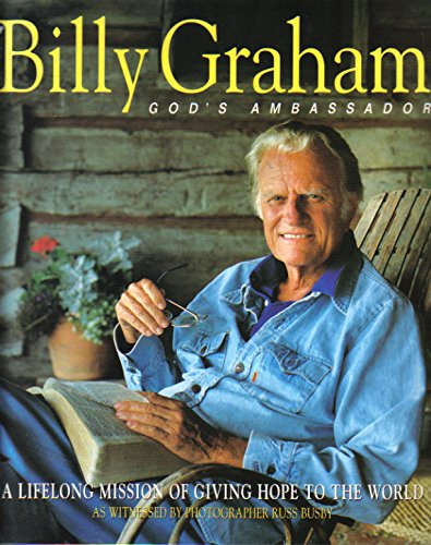 9781887656658: Billy Graham, God's Ambassador: A Lifelong Mission of Giving Hope to the World