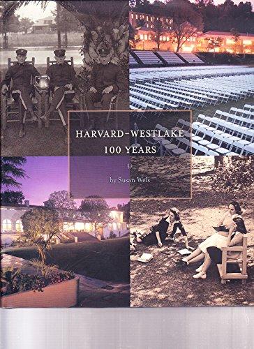 9781887656993: Harvard-Westlake 100 Years