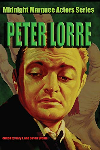 9781887664301: Peter Lorre: Midnight Marquee Actors Series