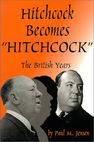 9781887664356: Hitchcock Becomes Hitchcock : The British Years