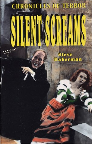 Chronicles of Terror: Silent Screams: Haberman, Steve