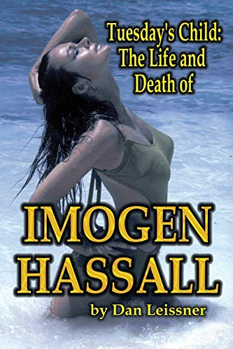 9781887664479: Tuesday's Child: The Life and Death of Imogen Hassall