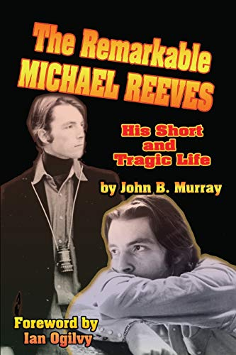 9781887664493: The Remarkable Michael Reeves: His Short and Tragic Life