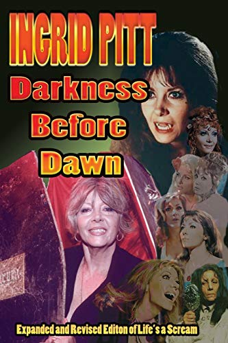 9781887664547: Ingrid Pitt: Darkness Before Dawn