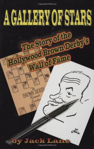 9781887664561: A Gallery of Stars: The Story of the Hollywood Brown Derby Wall of Fame