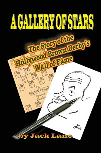 9781887664899: A Gallery of Stars: The Story of the Hollywood Brown Derby Wall of Fame