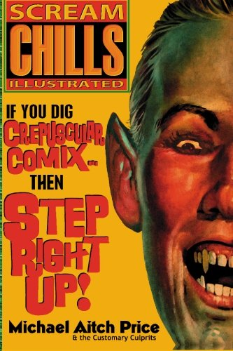 Scream Chills Illustrated (9781887664974) by Michael H. Price