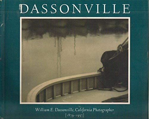 Dassonville William E. Dassonville, California Photographer,: Hertzmann, Paul & Susan Heraig