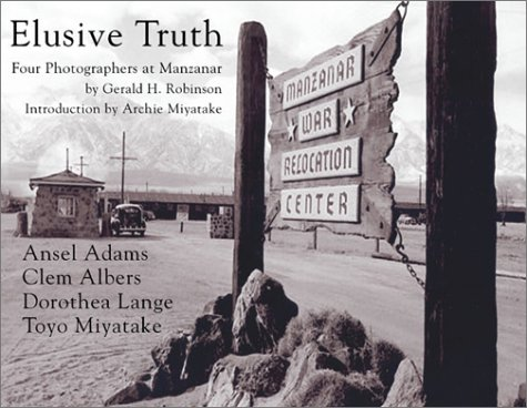 9781887694247: Elusive Truth: Four Photographers at Manzanar