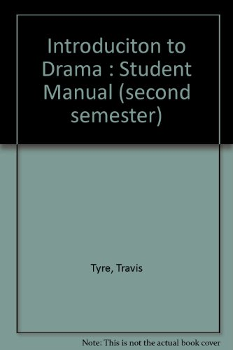 9781887710091: Introduction to Drama : Student Manual (second semester)
