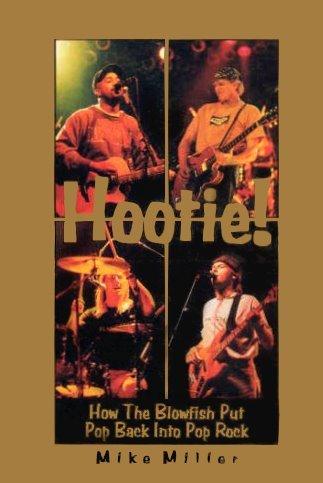 9781887714112: Hootie!: How the Blowfish Put Pop Back into Pop Rock
