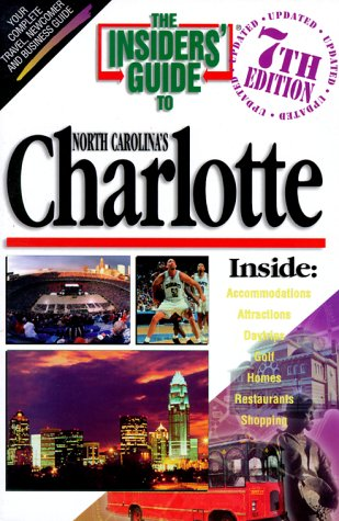 9781887717014: Insiders Guide to Charlotte