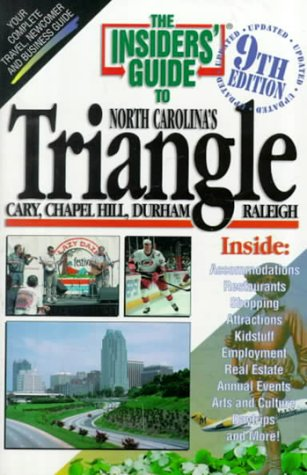 9781887717038: The Insiders' Guide to the Triangle : Cary, Chapel Hill, Durham, Raleigh