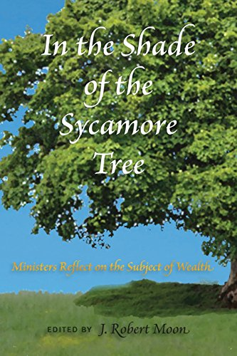 9781887730433: In the Shade of the Sycamore Tree: Ministers Reflect on the Subject of Wealth