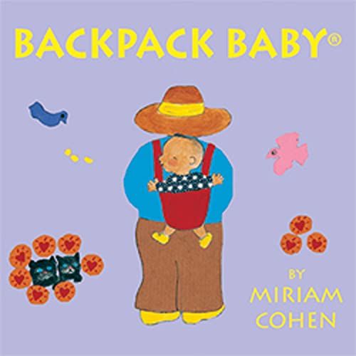 9781887734585: Backpack Baby (Backpack Baby Books)
